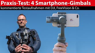 Praxis-Test: 4 Smartphone-Gimbals von DJI, FreeVision & Co.