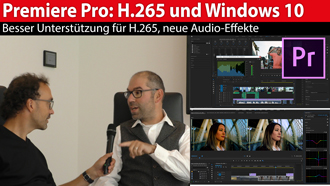IBC 2018: Adobe Premiere Pro - neue Features, H.265 und Windows 10