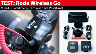 Im Test: Røde Wireless Go - Mini-Funkmikro-System