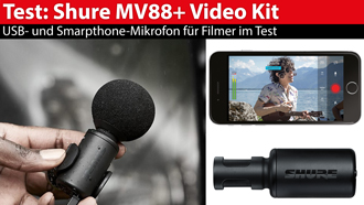 Shure MV88+ Video Kit: USB- und Smartphone-Mikrofon im Test