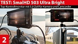 SmallHD 503 Ultra Bright: Top-Kontroll-Monitor für Kamera und Camcorder im Test