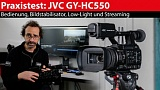 Praxistest: JVC GY-HC550 - die Connected-Cam