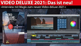 Interview: Magix Video deluxe 2021 - das ist neu!
