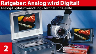 Ratgeber: Analog-Bildquellen in digitale Videos integrieren - Analog-Digitalumwandlung