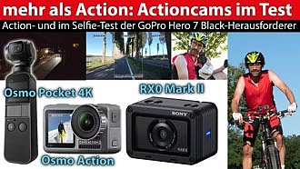 Actioncam-Test: DJI Osmo Action und Pocket 4K, Sony RX0 Mark II